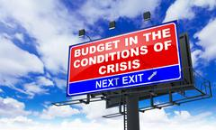 Budget in the Conditions of Crisis on Red Billboard. Stock Illustration