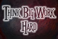 Think big work hard concept Stock Illustration