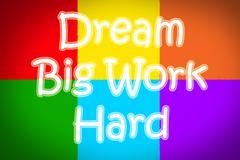 dream big work hard concept - stock illustration