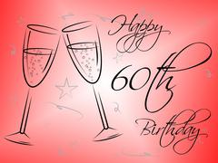 happy sixtieth birthday representing congratulation celebration and party - stock illustration