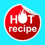 Hot recipe sticker indicating food preparation and meals Stock Illustration