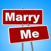 Marry me signs representing love signboard and marriage Stock Illustration