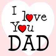 i love dad showing fathers day and affection - stock illustration