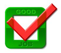 Good job tick meaning high standard and jobs Stock Illustration