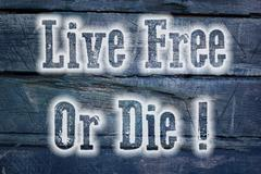 Live free or die concept Stock Illustration