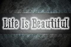 life is beautiful concept - stock illustration