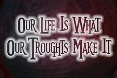 Our life is what our troughts make it concept Stock Illustration