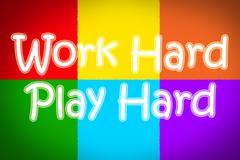 Work hard play hard concept Stock Illustration