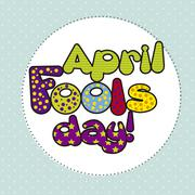 April fools day illustration with words. vector background Stock Illustration
