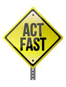 Stock Illustration of act fast yellow sign
