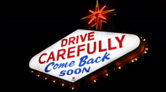 Drive Carefully Come Back Soon Icon Las Vegas Neon Sign Illuminated Night Lights Stock Footage