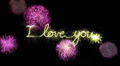 I Love You written by sparkler. Last 6 seconds is loop of fireworks - stock footage