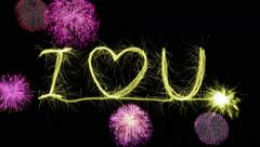I Heart U written by sparkler. (I Love You.) Last 6 seconds is loop of fireworks - stock footage