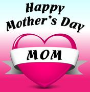 happy mothers day mom - stock illustration