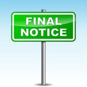 final notice signpost - stock illustration