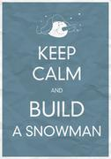 Stock Illustration of keep calm and build a snowman