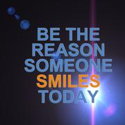 be the reason someone smiles today - stock illustration