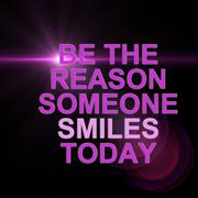 Be the reason someone smiles today Stock Illustration