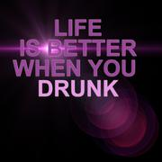 life is beter when you drunk - stock illustration