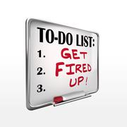 Stock Illustration of get fired up on to-do list whiteboard