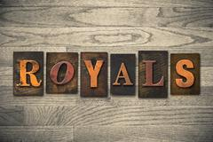 Stock Photo of royals concept wooden letterpress type