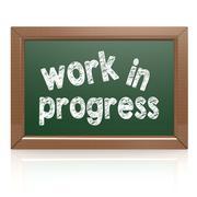 Stock Illustration of Work in progress words on a chalkboard