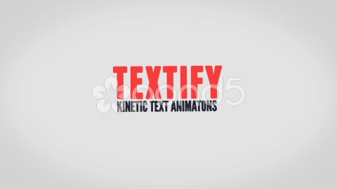 After Effects Project - Pond5 Textify Kinetic Text Animations 46721491
