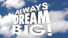 Always Dream Big Inspirational Words Plan Goal Stock Footage