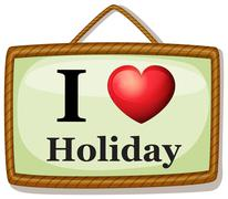 I love holiday Stock Illustration