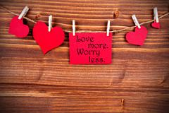Love More, Worry Less on a Label - stock photo