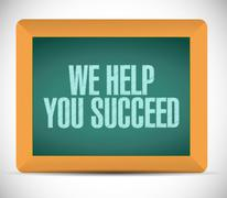 we help you succeed board sign - stock illustration