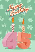 Stock Illustration of Happy Birthday Age 45. Announcement and Celebration Message Poster, Flyer
