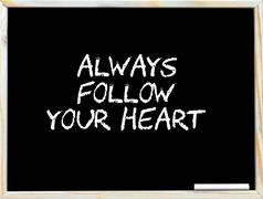 Always follow your heart Stock Photos