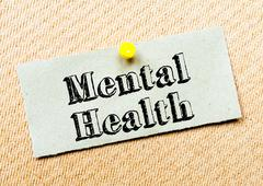 Recycled paper note pinned on cork board. Mental Health Message. Concept Imag - stock photo