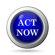Stock Illustration of Act now icon. Internet button on white background..
