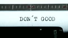 Typewriter. Typing text: don´t good - stock footage