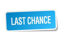 last chance blue square sticker isolated on white - stock illustration