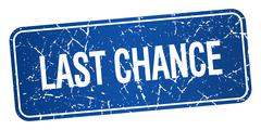 last chance blue square grunge textured isolated stamp - stock illustration