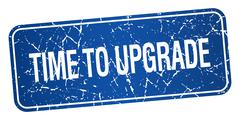 Time to upgrade blue square grunge textured isolated stamp Stock Illustration
