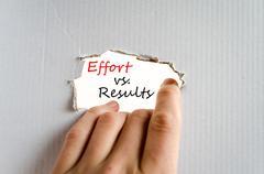 Effort vs. Results Concept - stock photo