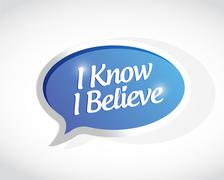 Stock Illustration of I Know I believe message sign illustration design