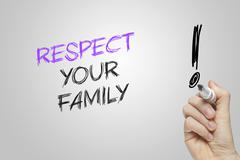 Hand writing respect your family - stock photo