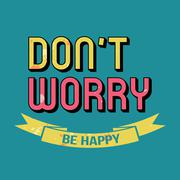 Don't Worry Be Happy T-shirt Typography, Vector Illustration - stock illustration