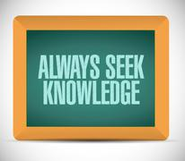 Always seek knowledge board sign concept Stock Illustration