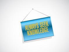 Always seek knowledge banner sign concept Stock Illustration