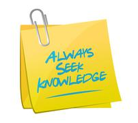 Always seek knowledge memo post sign concept Stock Illustration