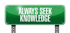 Always seek knowledge post sign concept Stock Illustration
