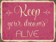 "Retro metal sign ""Keep your dreams alive"" Stock Illustration"
