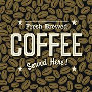 """Vintage Coffee Poster. """"Fresh Brewed Coffee Served Here"""" Lettering on the Cof - stock illustration"""