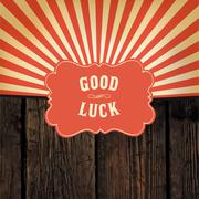 "Wild west styled ""Good Luck"" message on wooden board. With red rays backgroun - stock illustration"